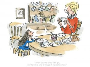 Theres a Kind of Magic In You (Matilda) By Quentin Blake