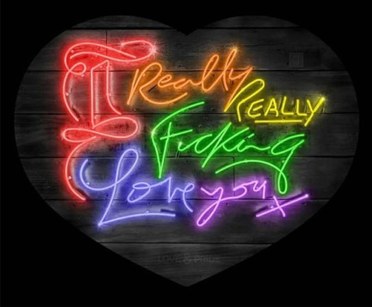 I Really Really Fucking Love You by Courty